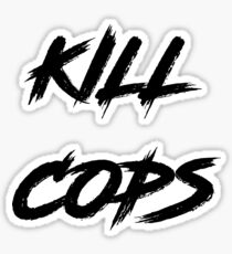 Kill Cops Sticker