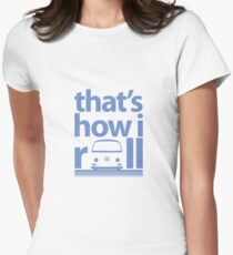 How I Roll Early Bay Blue T-Shirt