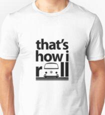 How I Roll Early Bay Black T-Shirt