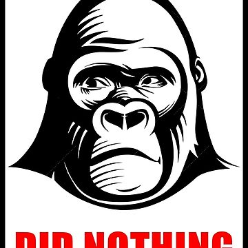 Harambe Did Nothing Wrong Shirt by LaCaDesigns