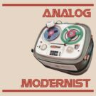 Analog Modernist by ANewKindOfWater