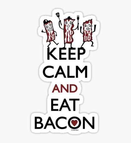 Keep Calm and Eat Bacon Sticker
