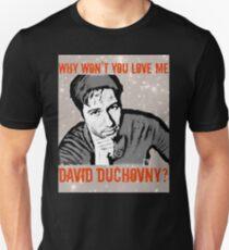 Why Wontcha Love Me T-Shirt