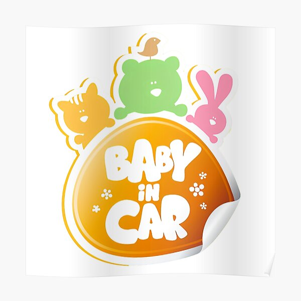 Baby On Board, Baby On Board, Baby in Car Poster