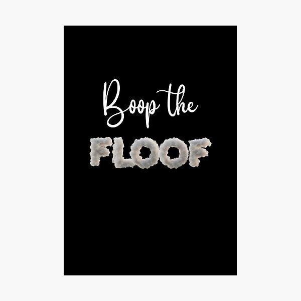 Boop the Floof Photographic Print