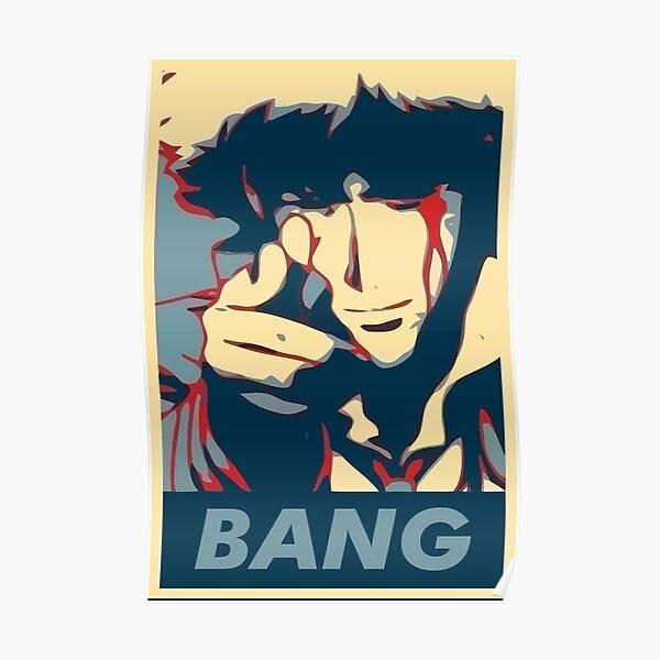 Bang - Spike Spiegel Poster
