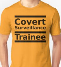 Covert Surveillance Trainee Slim Fit T-Shirt