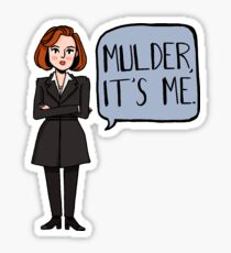 Mulder, It's Me Sticker