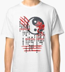 Forever Martial Artist Classic T-Shirt