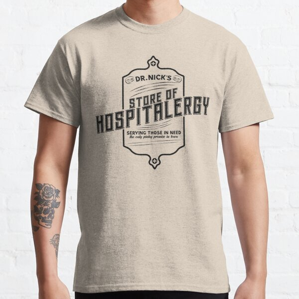 Dr Nick's Store of Hospitalergy (Black) Classic T-Shirt