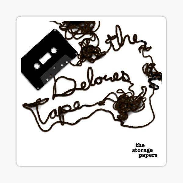 The Delores Tape Sticker