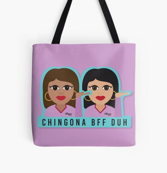 Chingona BFF Duh All Over Print Tote Bag