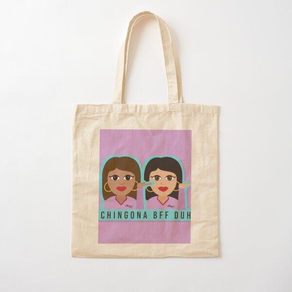 Chingona BFF Duh Cotton Tote Bag
