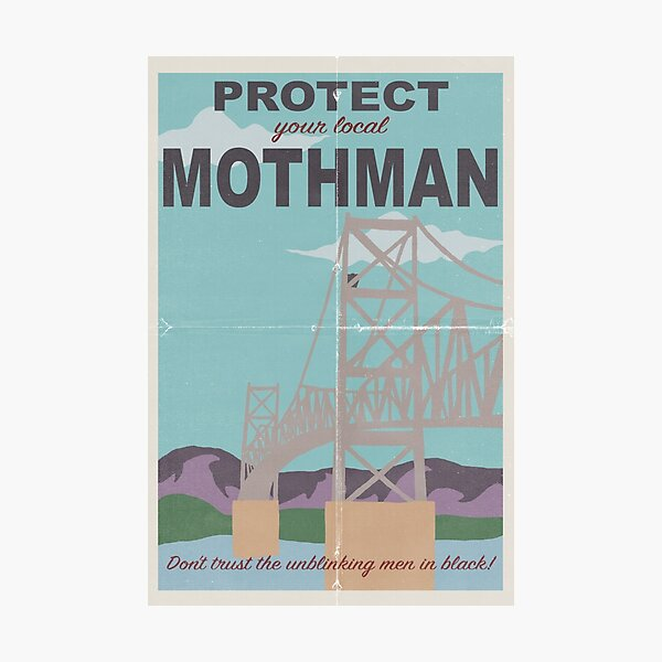 Protect Your Local Mothman Photographic Print