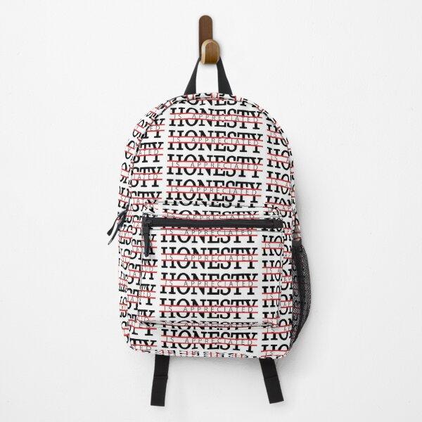 honesty is appreciated Backpack