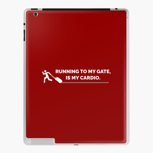 Running To My Gate, Is My Cardio on Red Background iPad Skin