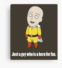 Just a Hero for Fun Canvas Print