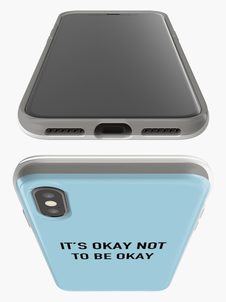 Alternate view of It's Okay Not To Be Okay. iPhone Case & Cover