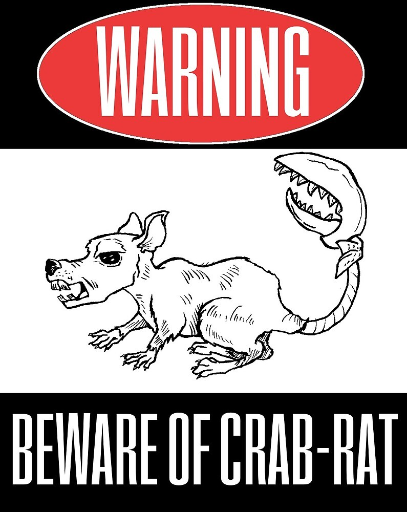 Beware of Crab-Rat by TommyCannon