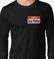 The Princess Bride Quote - Hello My Name Is Inigo Montoya Long Sleeve T-Shirt