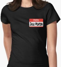 The Princess Bride Quote - Hello My Name Is Inigo Montoya Women's Fitted T-Shirt