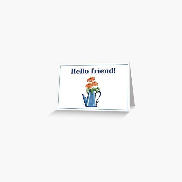 """""""Hello Friend"""" Watering Can and Daisies Card Greeting Card"""