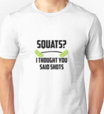 Squats? I thought you said shots - lime barbell T-Shirt