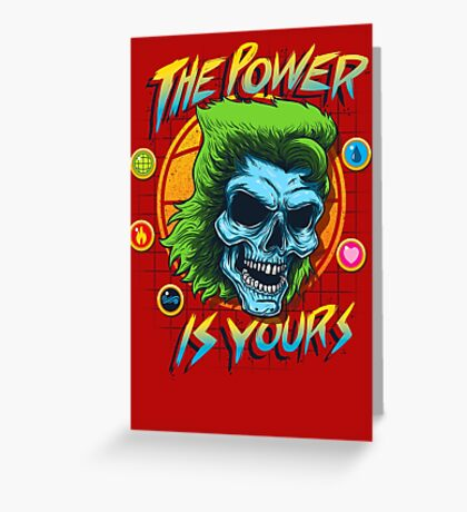 The Power is Yours Greeting Card