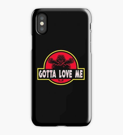 Gotta Love Me! iPhone Case