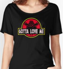 Gotta Love Me! Women's Relaxed Fit T-Shirt