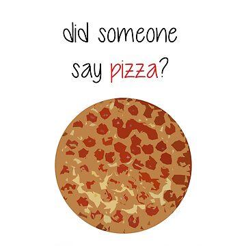 did someone say pizza? by AEkon