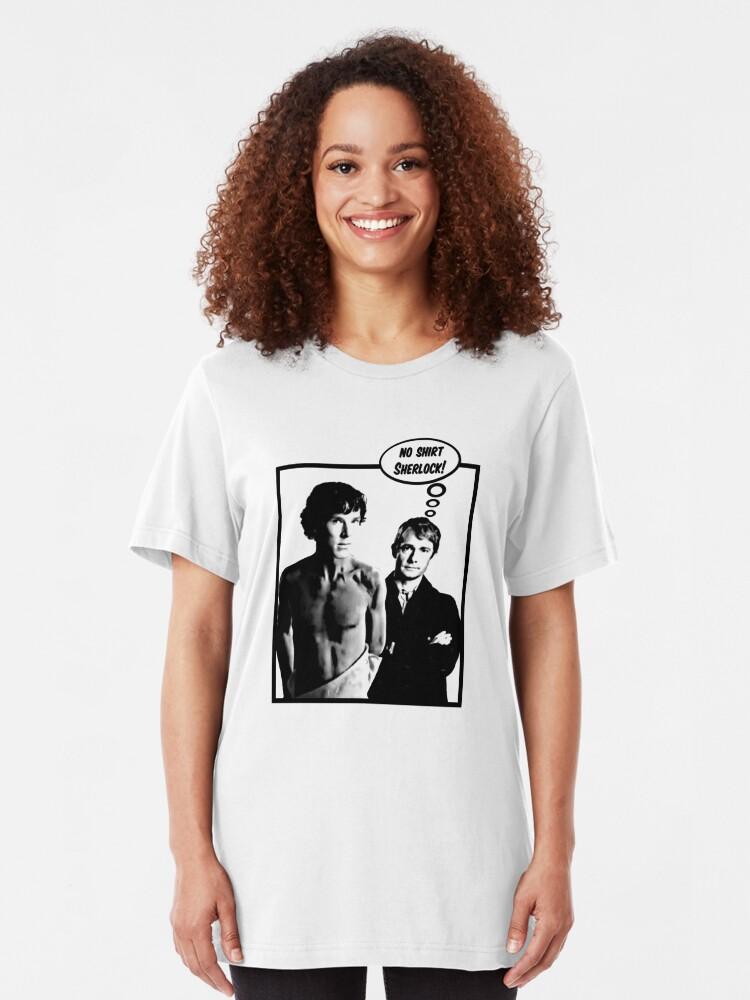 Alternate view of No Shirt Sherlock! Slim Fit T-Shirt