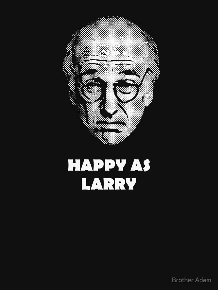 Happy as Larry  | Unisex T-Shirt