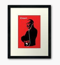 iDream - Martin Luther King Framed Print