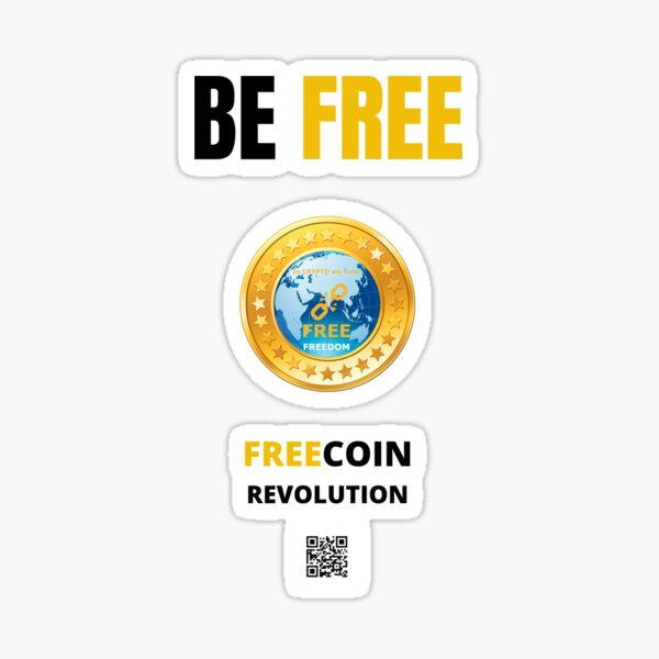 Be FREE, FREECOIN Sticker