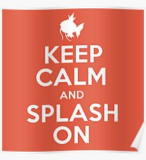 Pokemon - Keep Calm and Splash On - Magikarp Design Poster