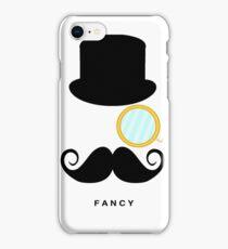 I'm So Fancy iPhone Case/Skin