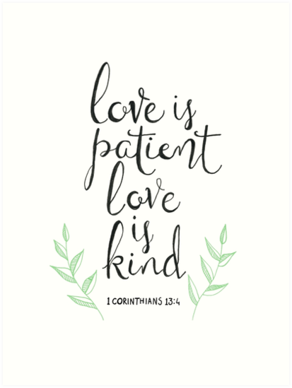 Love Is Patient Love Is Kind Art Prints By Tangerine Tane Redbubble