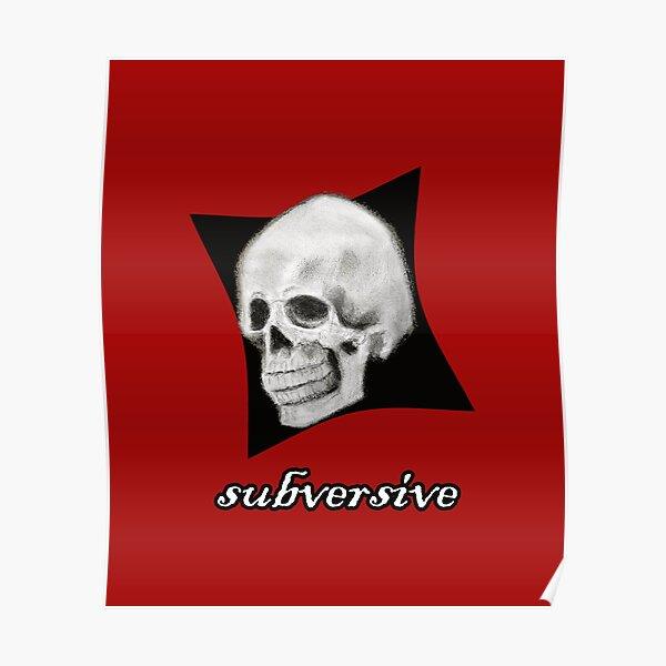 Subversive Grinning Skull Face Poster