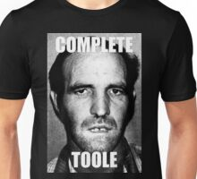 Complete Toole Unisex T-Shirt