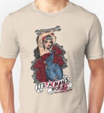 Its a Mans World... Not! T-Shirt