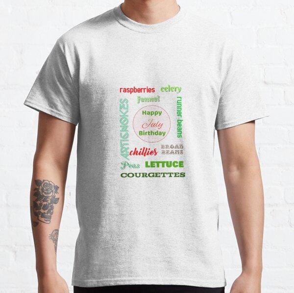 Happy July Birthday seasonal veggies Classic T-Shirt
