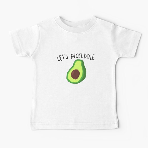 let's avocuddle Baby T-Shirt