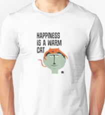 Happiness is a warm cat. T-Shirt