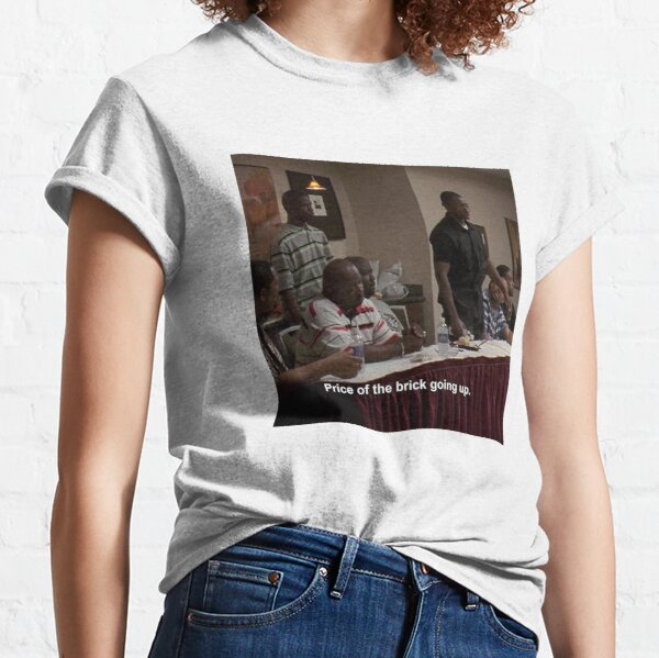 PRICE OF THE BRICK GOING UP Classic T-Shirt