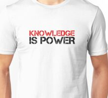 Knowledge Is Power Cool Quote Political Inspirational Unisex T-Shirt