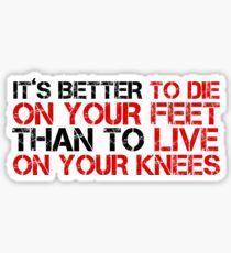 Cool Political Quote Freedom Liberty Free Speech Emiliano Zapata Sticker