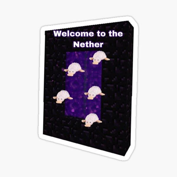 Webkinz waddles googles Minecraft welcome to the nether Sticker