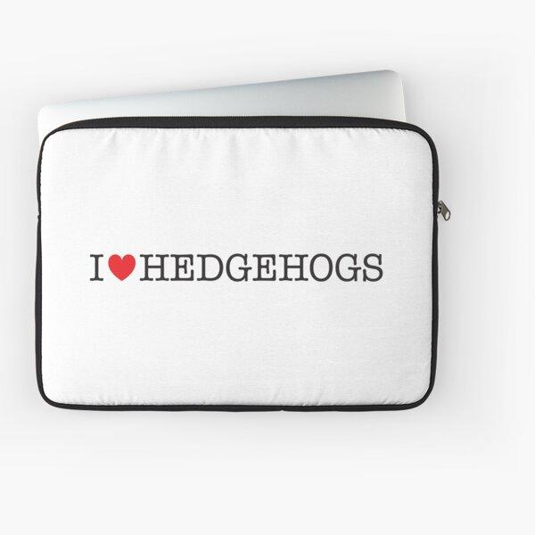 I Love Hedgehogs Laptop Sleeve