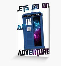 TARDIS-Let's go on an adventure #2 Greeting Card